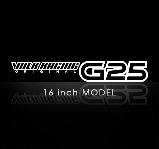 G25 16inch MODEL